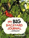 My Big Backyard Journal...and Beyond