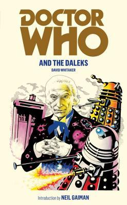 Doctor Who And The Daleks by David Whitaker