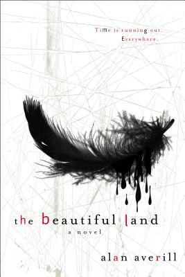 The Beautiful Land by Alan Averill