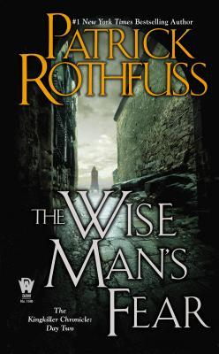 The Wise Man's Fear (The Kingkiller Chronicle, #2) cover image