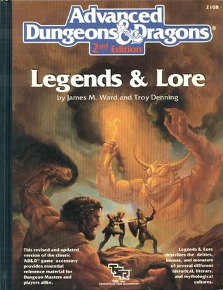 Legends and Lore by James M. Ward