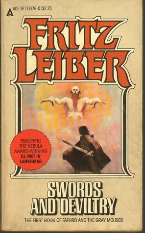 Review Swords and Deviltry (Fafhrd and the Gray Mouser #1) DJVU by Fritz Leiber
