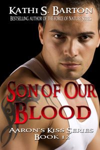 Son of Our Blood (Aaron's Kiss, #12)