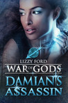 Damians Assassin (War of Gods, #2)