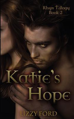 Katie's Hope (Rhyn Trilogy, #2)
