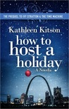 How to Host a Holiday (Ivy Stratton & the Time Machine, #0)