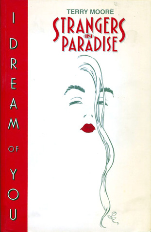 Strangers in Paradise, Volume 2 by Terry Moore