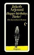 Happy Birthday, Türke! by Jakob Arjouni