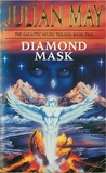 Diamond Mask (Galactic Milieu Trilogy, #2)