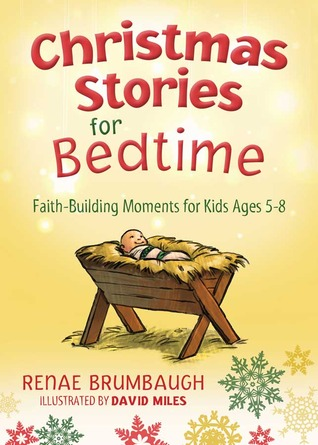 Christmas Stories for Bedtime by Renae Brumbaugh