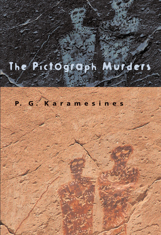 The Pictograph Murders by P.G. Karamesines
