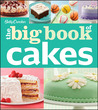 Betty Crocker - The Big Book of Cakes