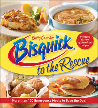 Bisquick to the Rescue: More Than 100 Emergency Meals to Save the Day!