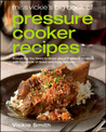 Miss Vickie's Big Book of Pressure Cooker Recipes by Vickie Smith