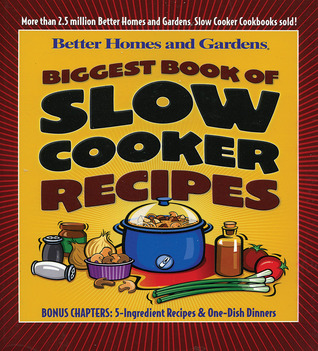Biggest Book of Slow Cooker Recipes by Chuck Smothermon