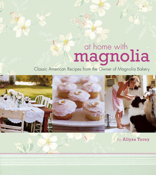 At Home with Magnolia by Allysa Torey