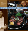Bistro Laurent Tourondel: New American Bistro Cooking