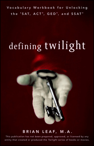 Defining Twilight by Brian Leaf