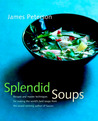 Splendid Soups by James Peterson