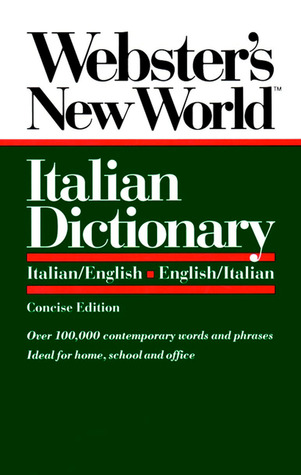 Webster's New World Italian Dictionary, Concise Edition by Webster's