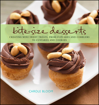 Bite-Size Desserts by Carole Bloom