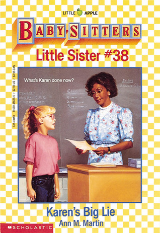 Karen's Big Lie (Baby-Sitters Little Sister, #38)