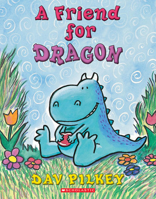 A Friend For Dragon (The Dragon Tales)