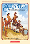 Squanto, Friend Of The Pilgrims by Clyde Robert Bulla