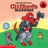 Clifford's Manners (Clifford the Big Red Dog)