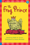 The Frog Prince (Hello Reader! Level 3)