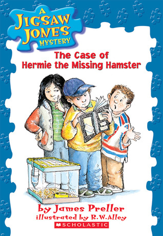 The Case of Hermie the Missing Hamster by James Preller