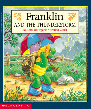 Free download Franklin And The Thunderstorm (Franklin the Turtle) FB2 by Paulette Bourgeois, Brenda Clark