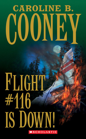Flight #116 Is Down! by Caroline B. Cooney