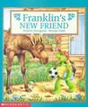 Franklin's New Friend (Franklin the turtle, #16)