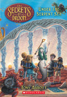 Under the Serpent Sea (The Secrets of Droon, #12)