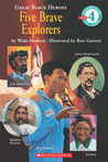 Great Black Heroes: Five Brave Explorers (level 4) (Hello Reader)