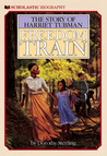 Freedom Train by Dorothy Sterling