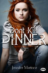 Don't Kill Dinner (The Rules, #1)