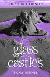 The Secret Trinity: Glass Castles ( Fae-Witch Trilogy, #0.5)