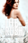 The Rush by Rachel Higginson