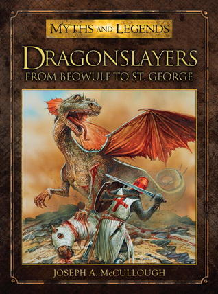 Dragonslayers: From Beowulf to St. George