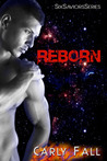 Reborn (Six Saviors, #3)