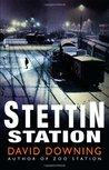 Stettin Station by David Downing