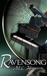 Ravensong by M.L. Hamilton