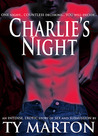 Charlie's Night by Ty Marton