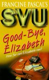 Good-bye, Elizabeth (Sweet Valley University, #38)