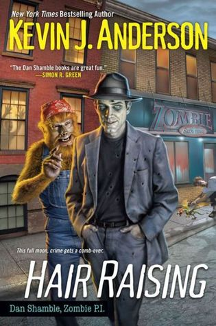 Hair Raising (Dan Shamble, Zombie PI, #3)