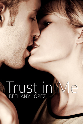 Trust in Me (Friends & Lovers, #3)