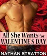 All She Wants for Valentine's Day (All She Wants #3)