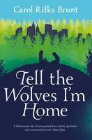 Download Tell the Wolves I'm Home PDF
